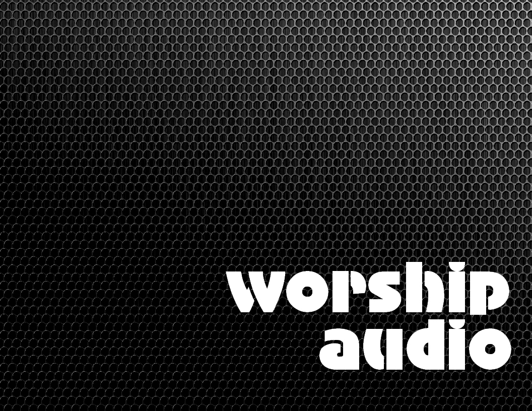 worship audio